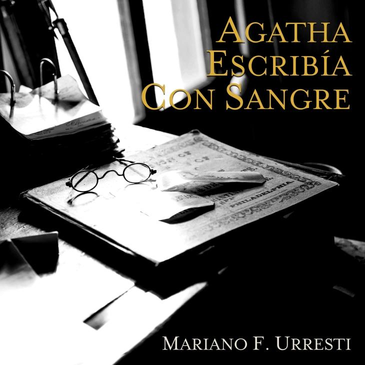 Agatha escribía con sangre