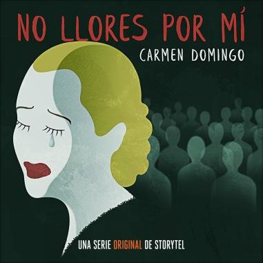 No llores por mí - Carmen Domingo