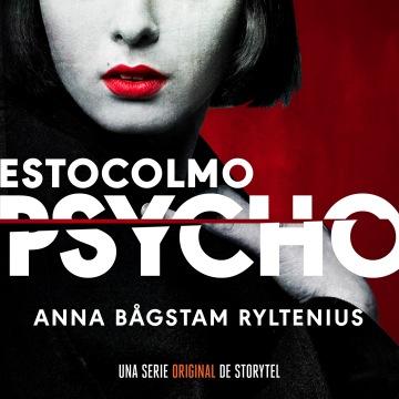 Estocolmo Psycho Anna Bargstam