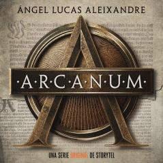 Arcanum - Ángel Lucas Aleixandre