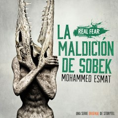 la-maldicion-de-sobek-Storytel-real-fear
