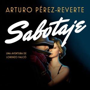 Sabutaje-Arturo-Perez-Reverte