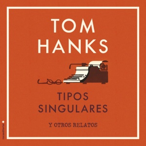 Tipos-singulares-Tom-Hanks