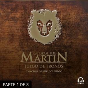 audiolibro_juego_de_tronos_cancion_de_hielo_y_fuego