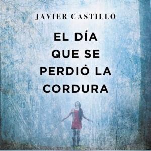 audiolibro_el_dia_que_se_perdio_la_cordura