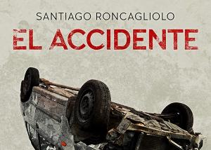 el_accidente_santiago_roncagliolo_audiolibro_storytel